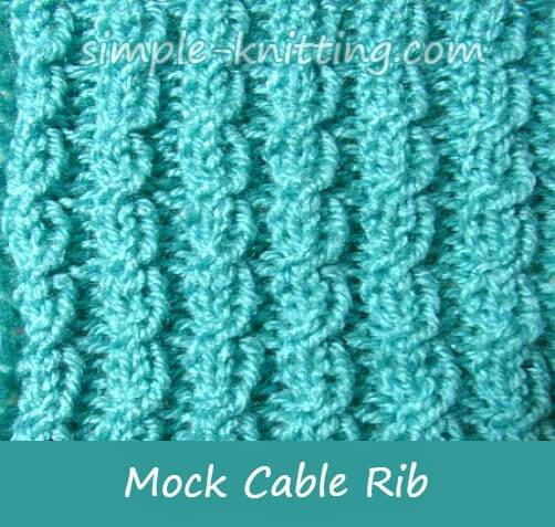 Mock Cable Stitch - Knit A Pretty Cable Stitch Look