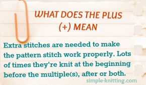 What the plus + means in knitting multiples